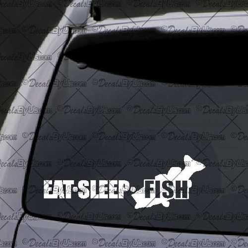 Eat Sleep Fish Decal U2013 Decal   Car Window Decal   Sticker U2013 White