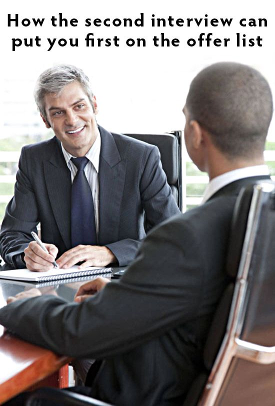 How the second interview can put you first on the offer list