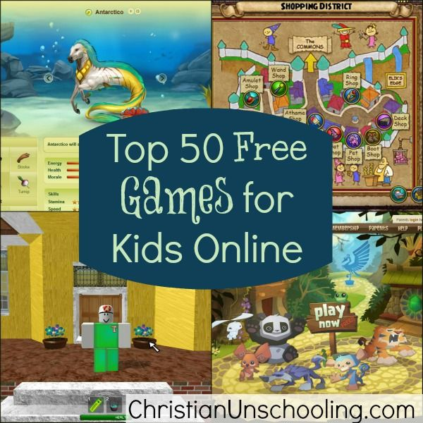 Top 50 Free Games For Kids Online Unschooling Homeschooling