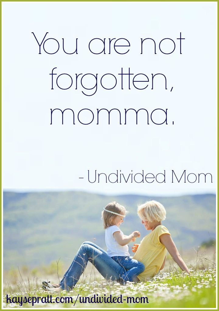 To The Mom Who Feels Forgotten - Lindsey Bell