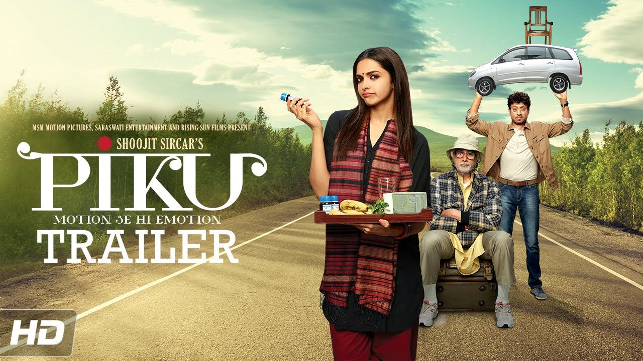 Piku Official Trailer Amitabh Bachchan Deepika Padukone Irrfan Khan In Cinemas Now Latest Movies Latest Bollywood Movies