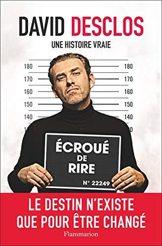 Nouveau Livre Biographie David Desclos Une Histoire