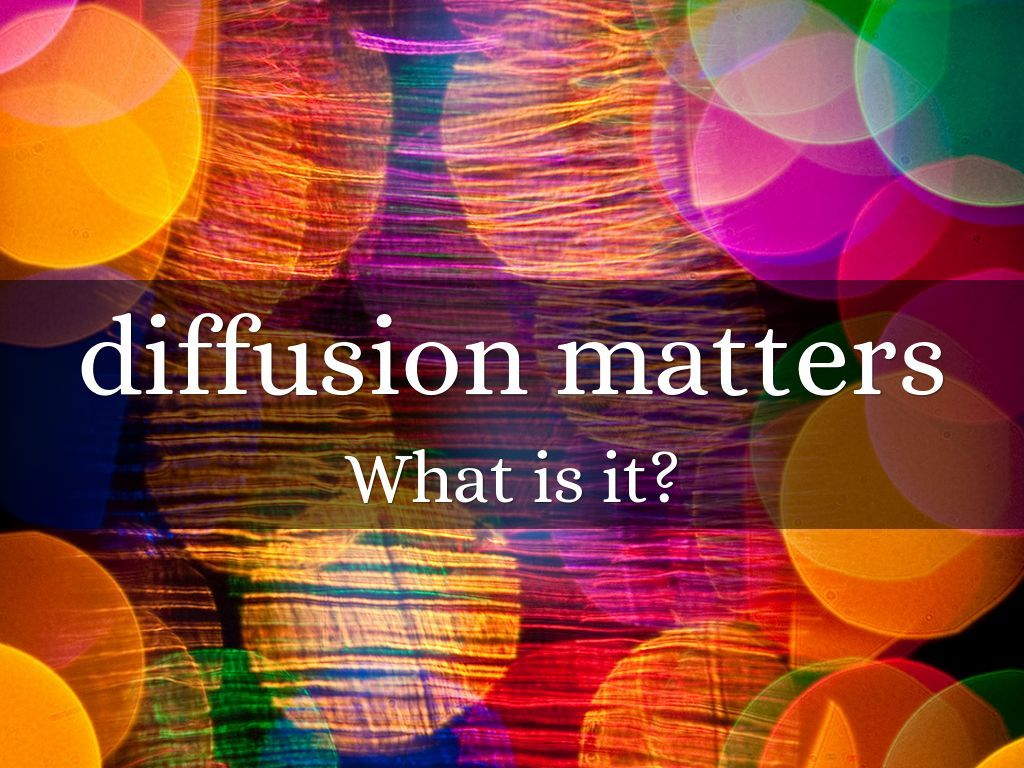 Definition Of Diffusion In Human Geography