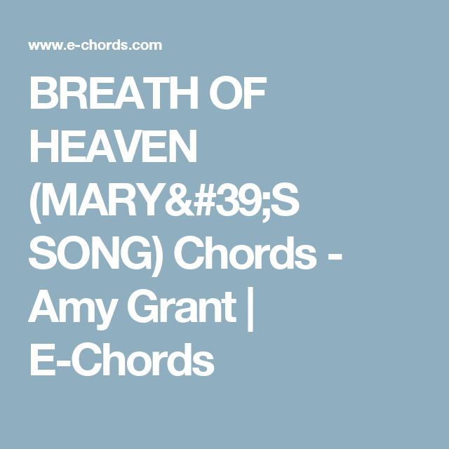 Breath Of Heaven Marys Song Chords Amy Grant E Chords Choir