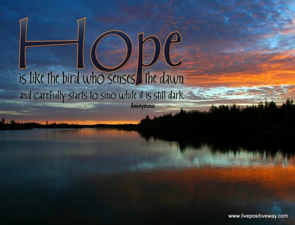 Hope is like a bird. hope believe faith