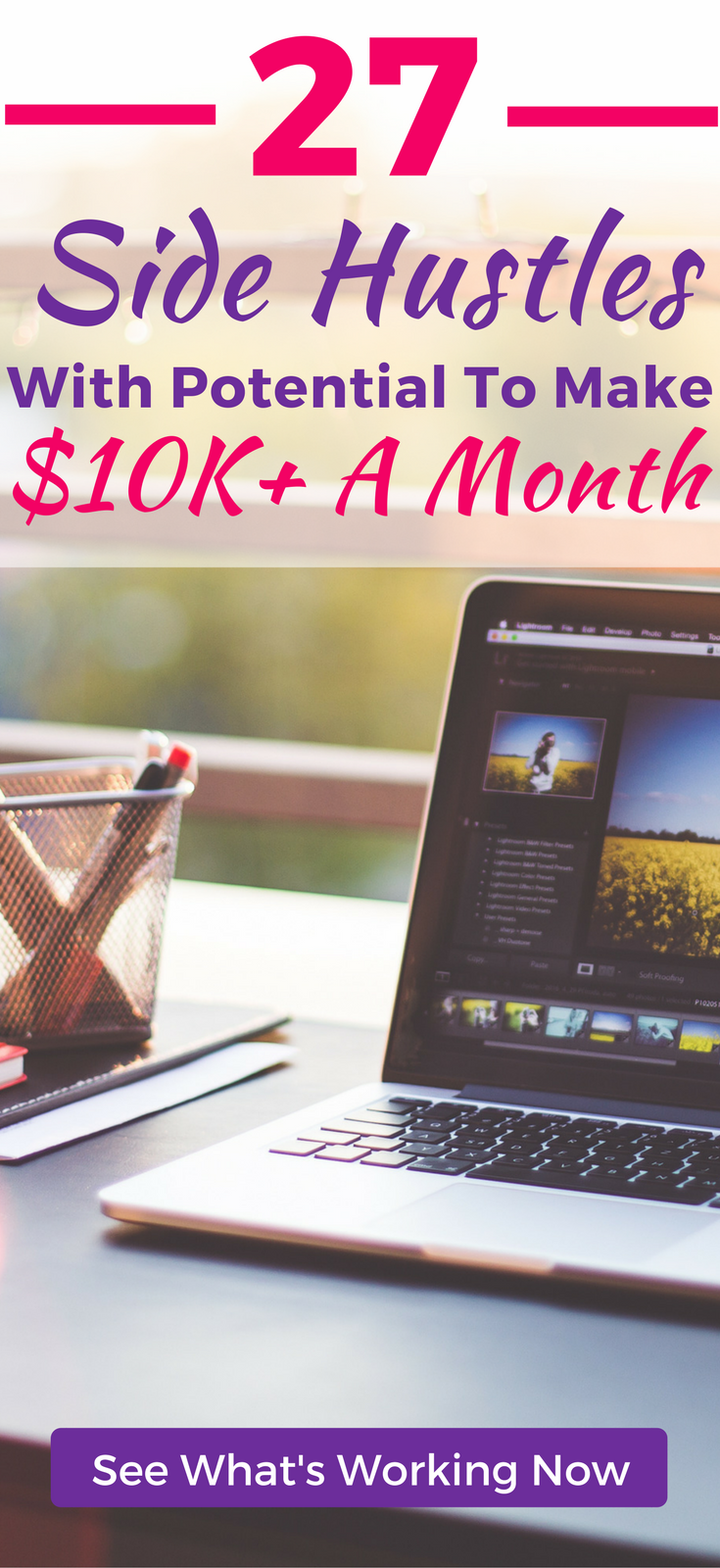 Looking to earn extra money? Here's 27 different side hustles you can start with a full-time job, that have potential to earn over $10K+ per month. Work from home on your own terms, earn passive income, and build the business you've always wanted.