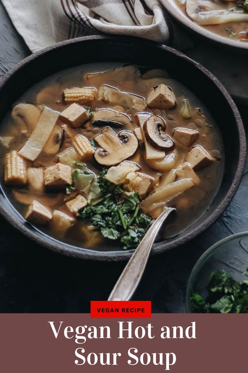 Vegan Hot And Sour Soup Vegan Asian Recipes Vegetarian Recipes Healthy Vegetarian Meal Prep