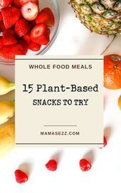 15 Plant-Based Snacks to Try - #PlantBased #Snacks,  #Fitness-MahlzeitVegetarier #plantbased #Snacks