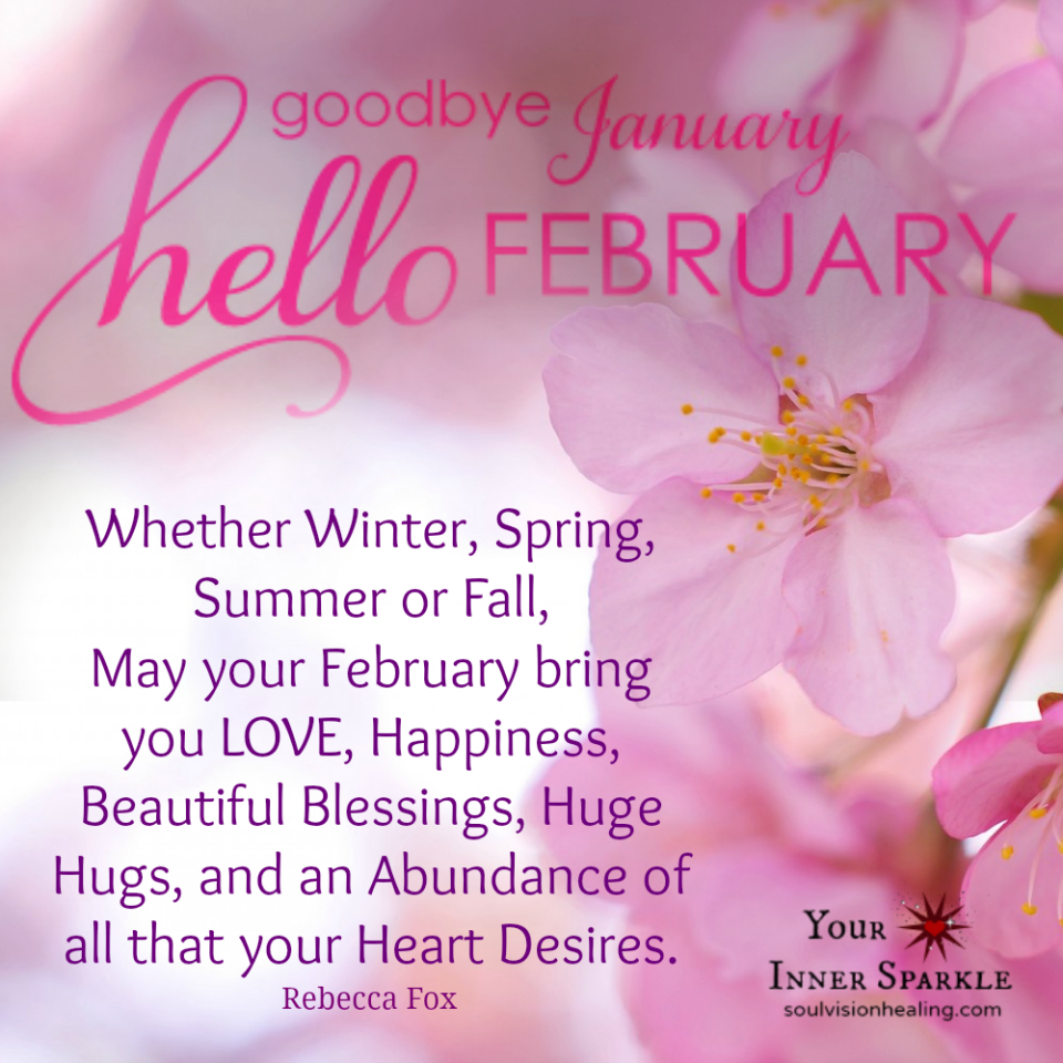 Goodbye January hello February | February quotes, Hello ...