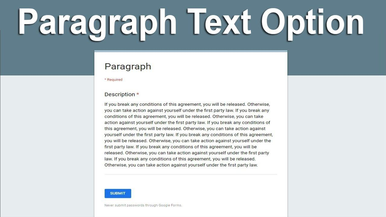 How to add Paragraph Text Option in Google Forms