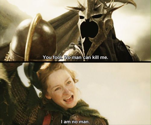 """""""I am no man."""" The Lord of the Rings. My favourite line in the series LA escena"""