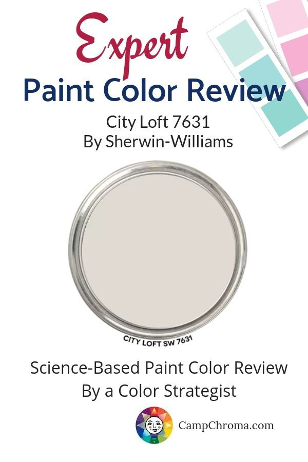 Expert SCIENTIFIC Color Review of City Loft 7631 by Sherwin-Williams #cityloftsherwinwilliams