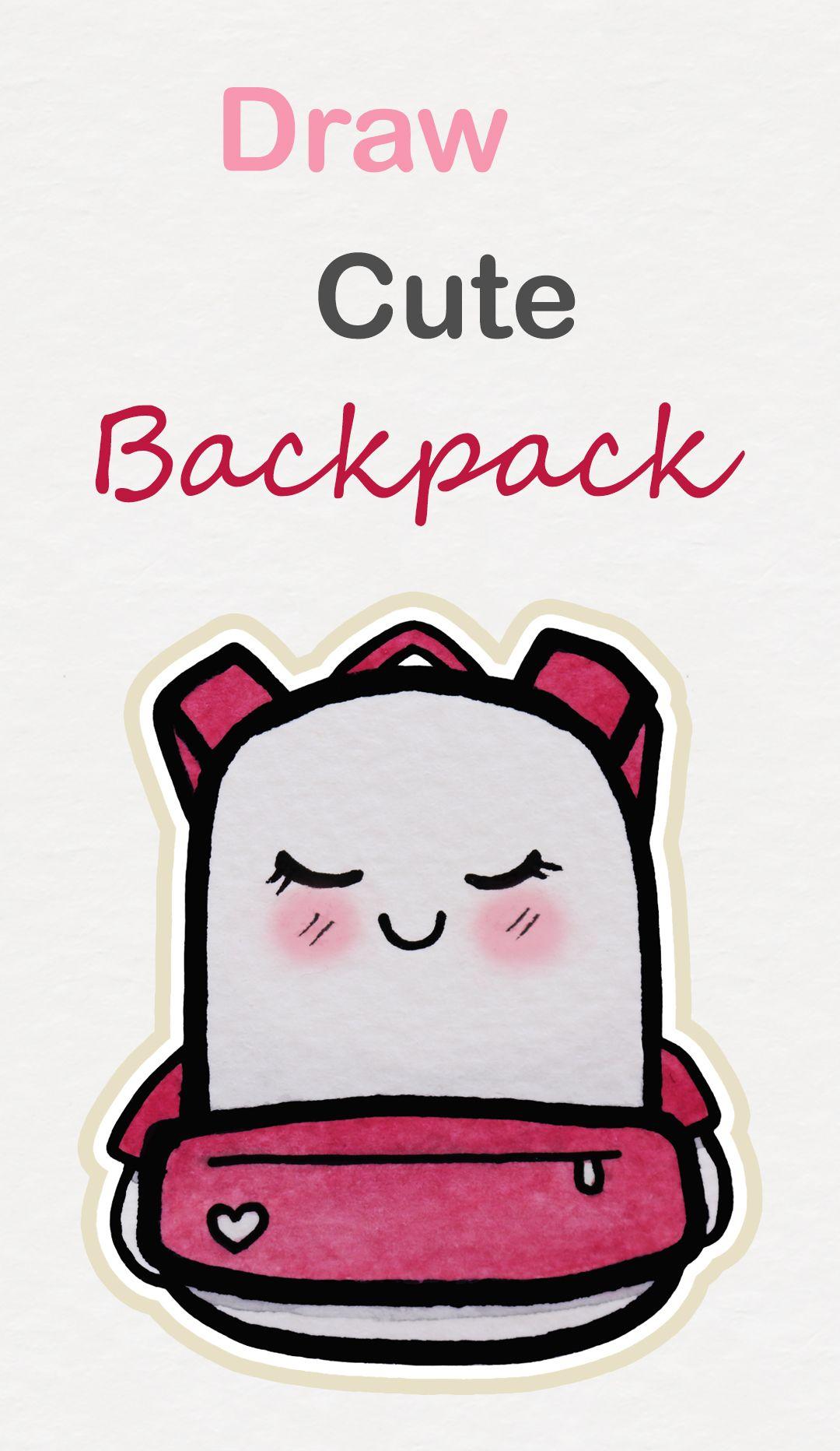 38df92edb3af Learn how to draw so cute Backpack