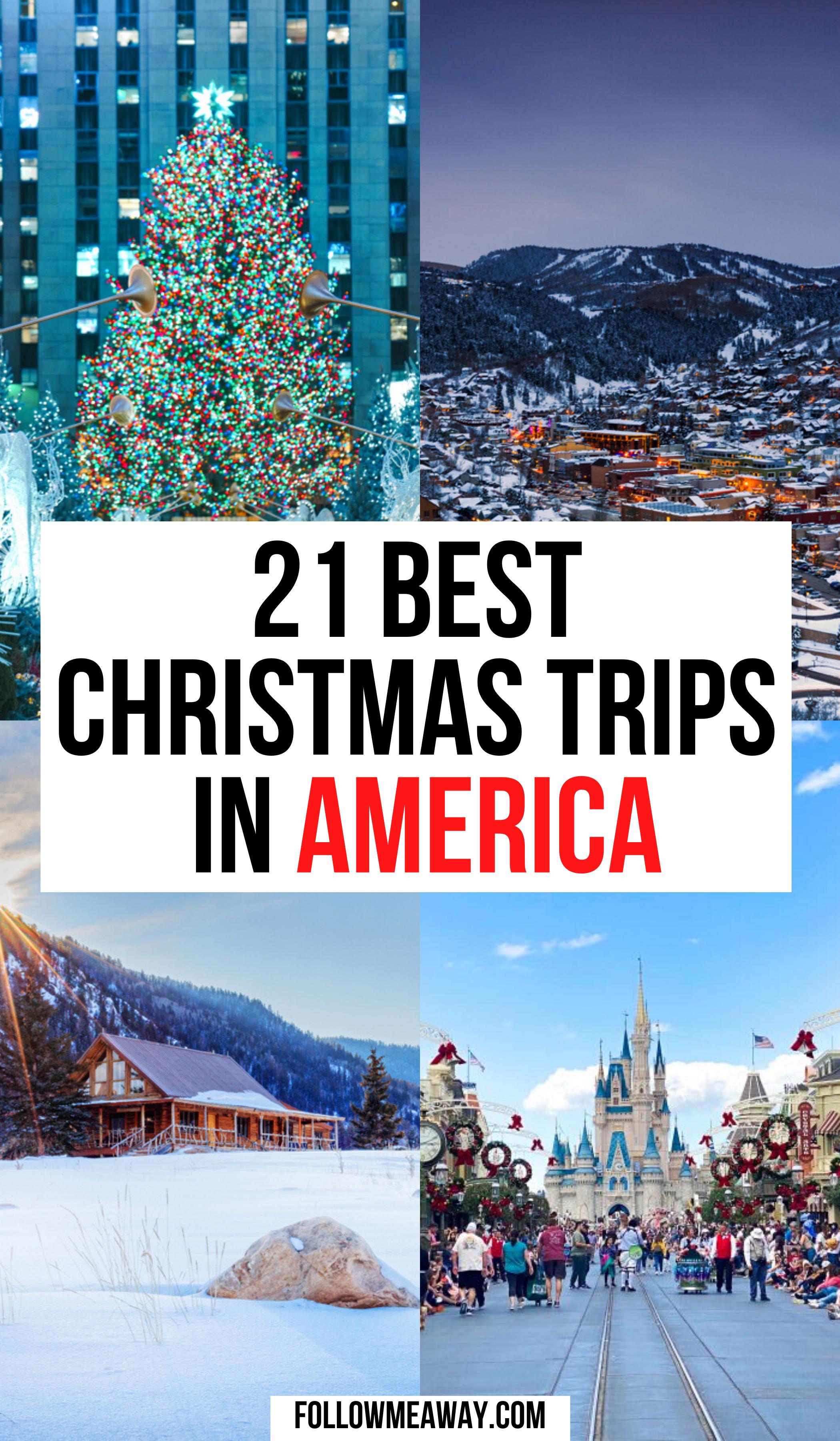 21 Best Christmas Trips in America