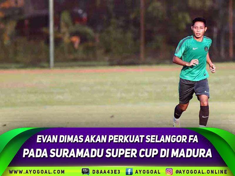 Evan dimas yang kini sudah bergabung dengan klub malaysia