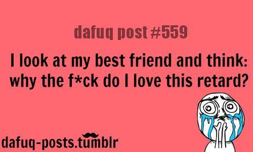 67c7c375155f4b3fa2e5966d09bb3163 funny best friend memes google search best friends pinterest