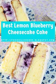 Best Lemon Blueberry Cheesecake Cake #lemonblueberrycheesecake