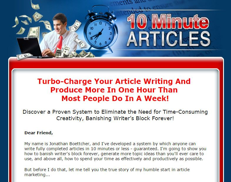 10 MINUTE ARTICLES! Turbo-Charge Your Article Writing And Produce More In One Hour Than Most People Do In A Week! Discover a Proven System to Eliminate the Need for Time-Consuming Creativity, Banishing Writer's Block Forever!