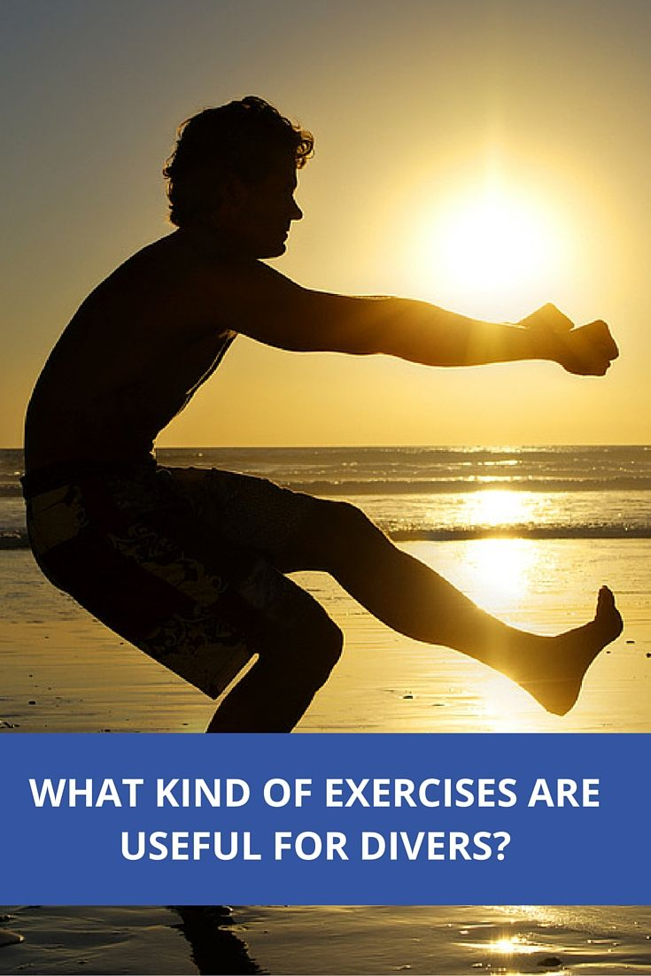What kind of exercises are useful for divers and ...