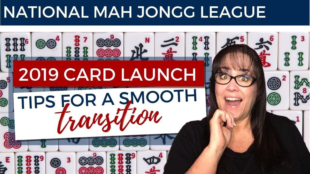 National Mah Jongg League 2019 Card Launch Tips for a