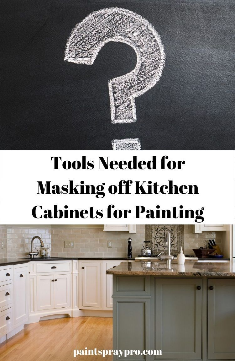 How To Mask Kitchen Cabinets For Painting Pro Results For Your Diy In 2020 Best Paint Sprayer Painting Walls Tips Spray Paint Cabinets