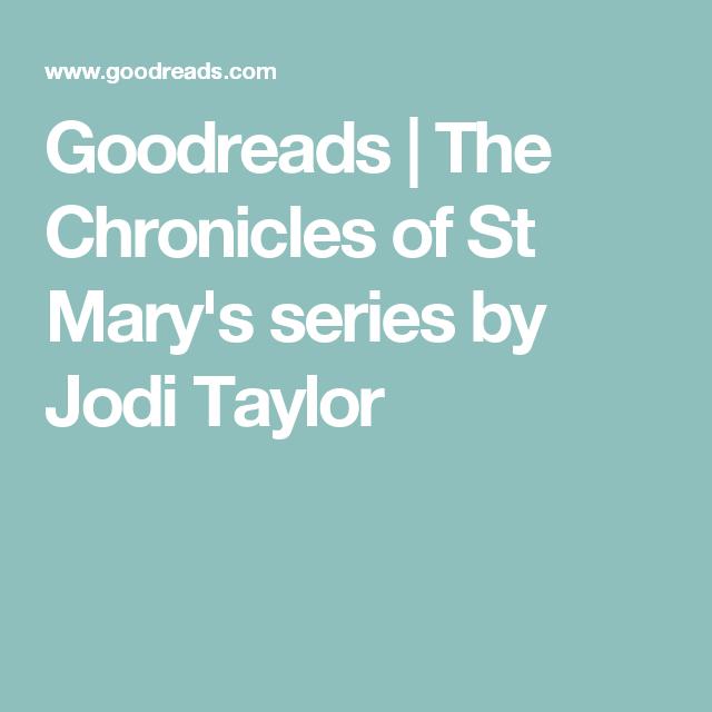 jodi taylor st marys series in order