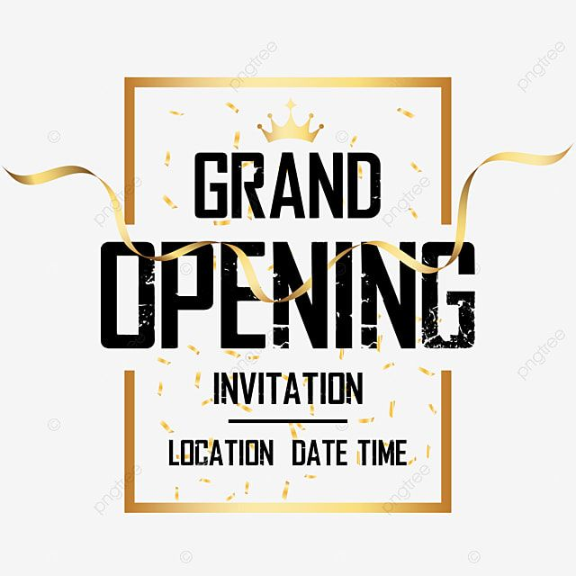 Grand Opening Invitation Shop Open Grand Open Png And Vector With Transparent Background For Free Download Grand Opening Invitations Grand Opening Invitations