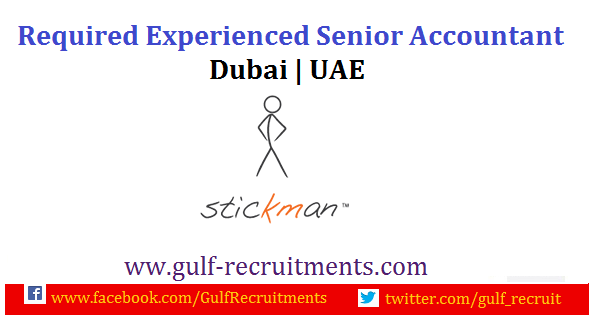 Experienced Senior Accountant  Uae  Uae Jobs  GulfRecruitments