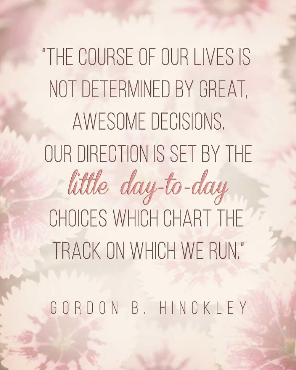 Gordon B. Hinckley LDS Quote #goals #motivation http://sprinklesonmyicecream.blogspot.com/