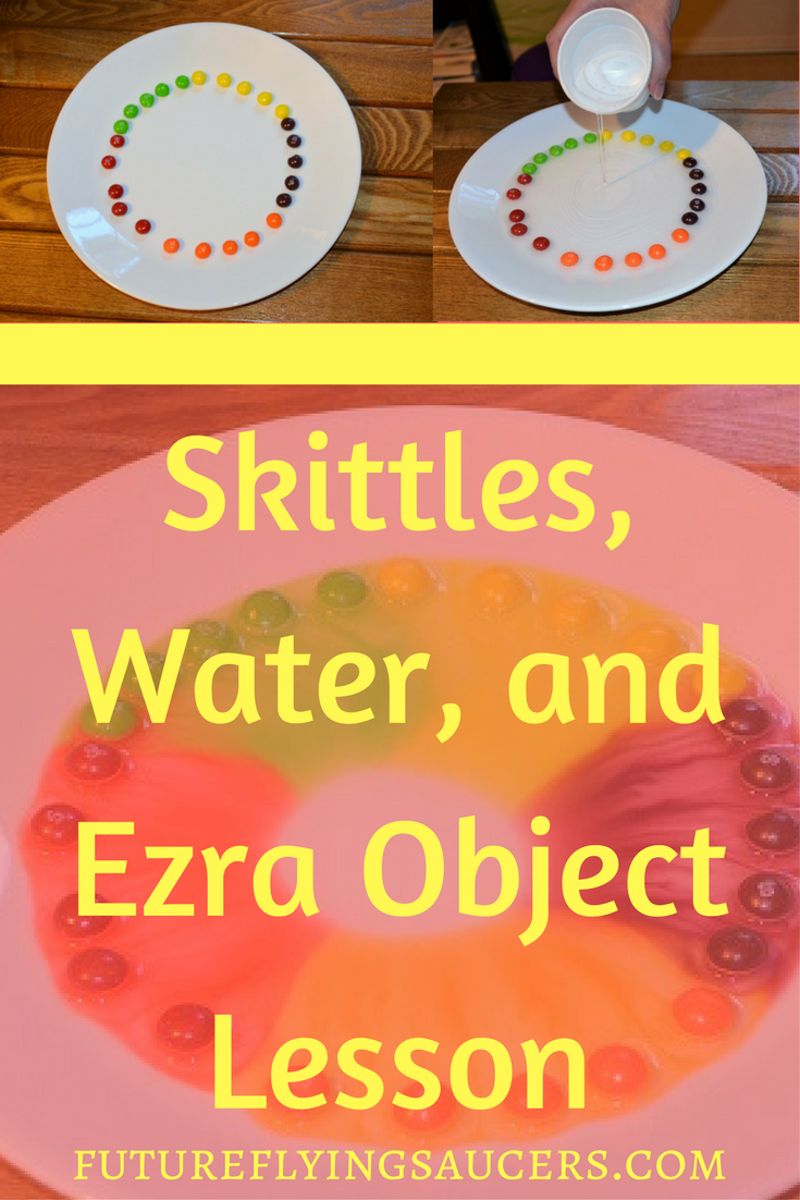 Skittles, Water, and Ezra Object Lesson | children lessons