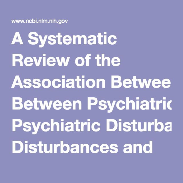 A Systematic Review of the Association Between Psychiatric Disturbances and Endometriosis. - PubMed - NCBI