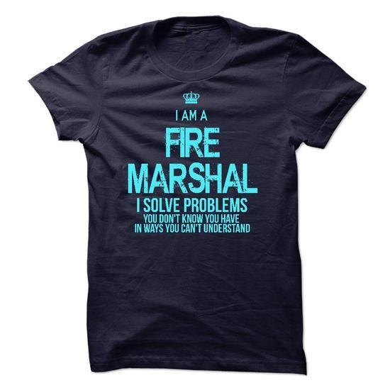 I am a Fire Marshal - #funny tee #oversized sweatshirt. GET IT => https://www.sunfrog.com/LifeStyle/I-am-a-Fire-Marshal.html?68278
