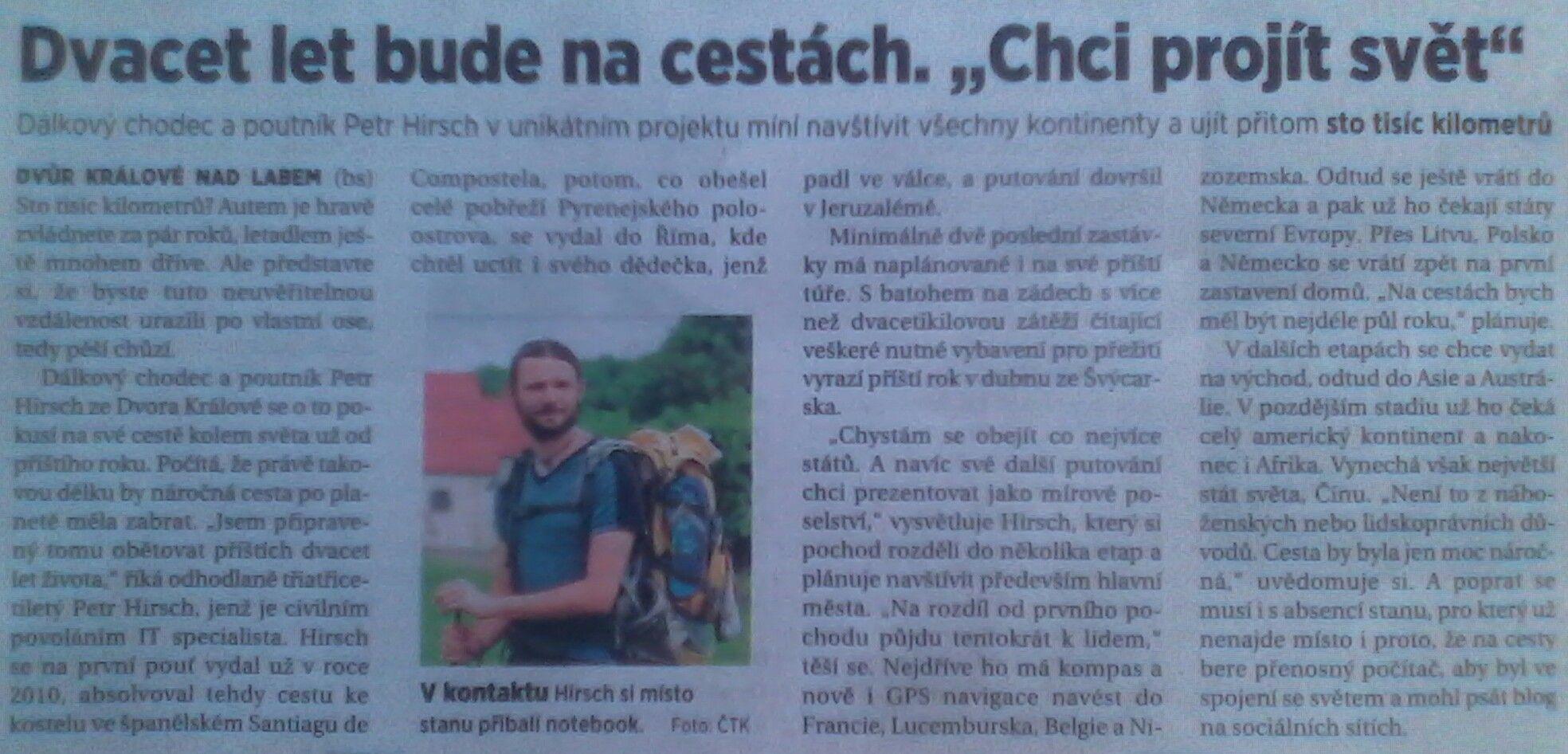 short newspaper article about my plans to walk around the world * krátký článek ve vydání mf Dnes (18.7.2013) popisující můj úmysl vykonat pěší pouť kolem světa s plánovaným startem léto 2014