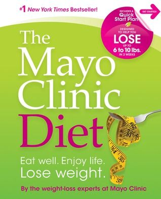 The Mayo Clinic Diet Eat Well Enjoy Life Lose Weight Books To