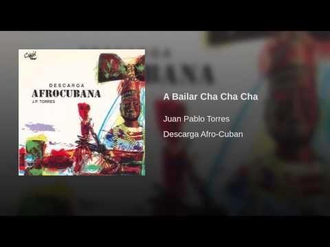 """A Bailar Cha Cha Cha""  - JP TORRES"