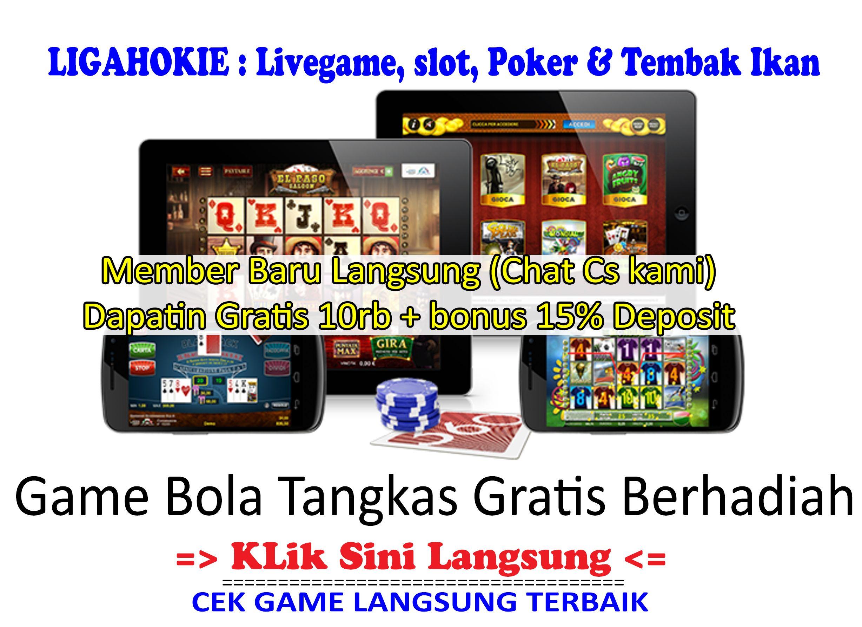 Game Bola Tangkas Gratis Berhadiah Bonus 10rb 15 Member Baru Play Slots Slots Games Games