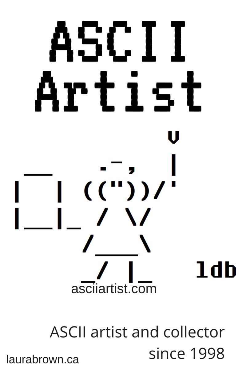 One Line Ascii Art Happy Birthday : Ascii artist awesome artwork pinterest art