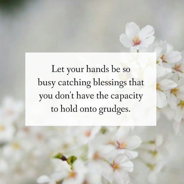 Let your hands be so busy catching blessings that you don\'t ...
