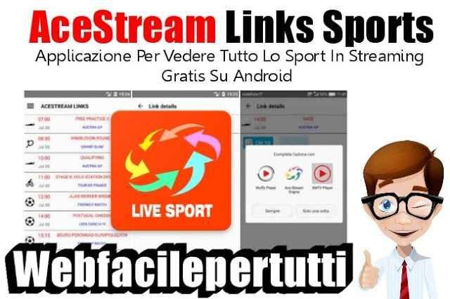 AceStream Links Sports) Applicazione Per Vedere Tutto Lo Sport In