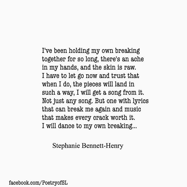 I've been holding my own breaking together for so long #stephaniebennetthenry #poem #poetry #writing #quote