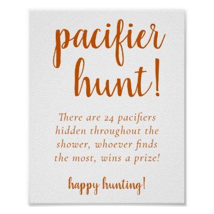 Fall Baby Shower   Burnt Orange Pacifier Hunt Sign