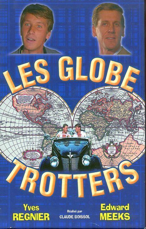 Les Globe-trotters est une série télévisée française en 39 épisodes ...