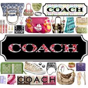 COACH - Love it all!! And the best customer service too.