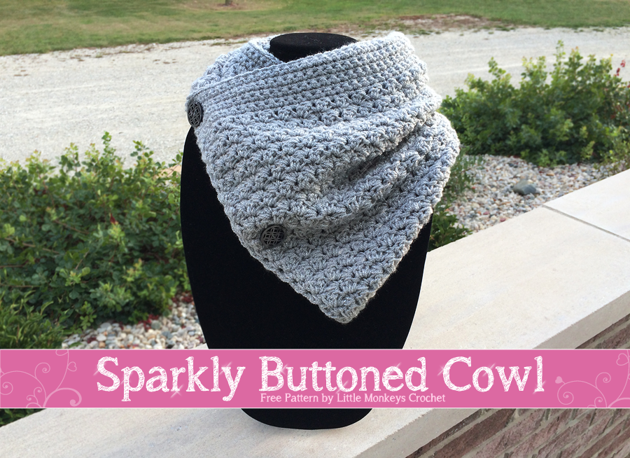 Sparkly Buttoned Cowl | Free Crochet Pattern by Little Monkeys ...