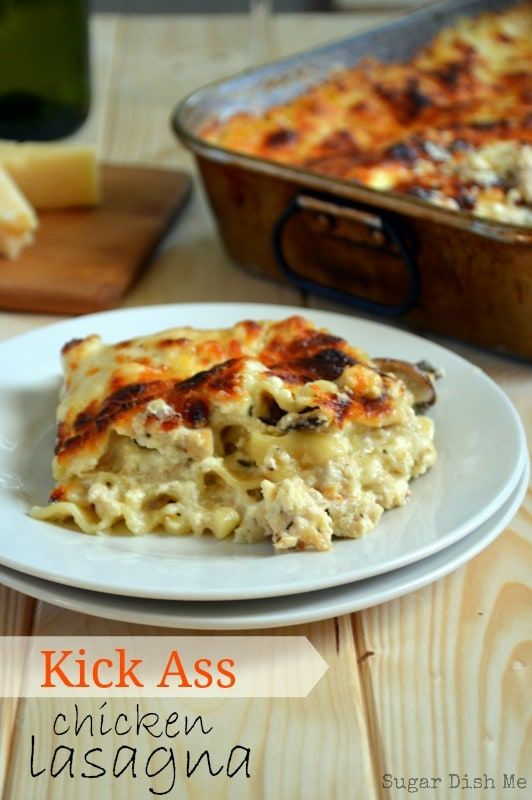 An amazingly cheesy chicken lasagna that kicks ass! Kick Ass Chicken Lasagna is THE BEST. It is also perfect to take to a neighbor or friend.