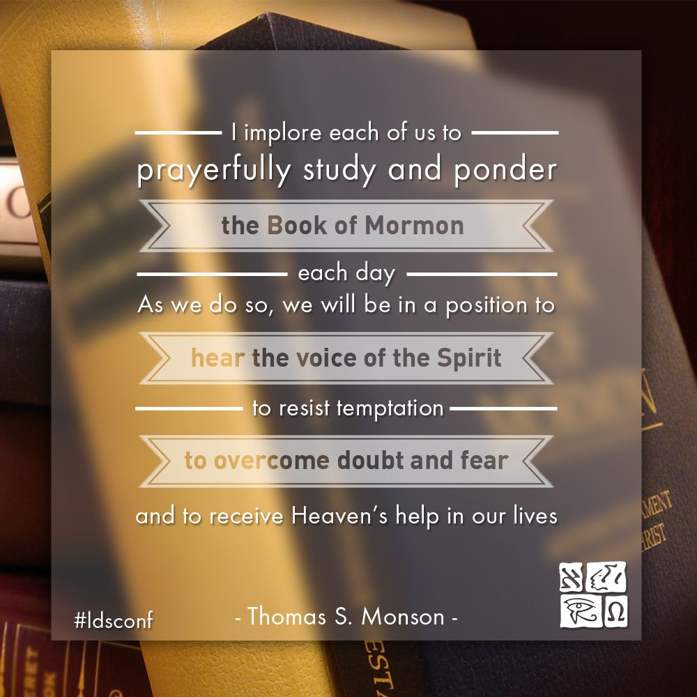Thomas S. Monson Book Of Mormon Meme From LDS General Conference April 2017.   Pictures Gallery
