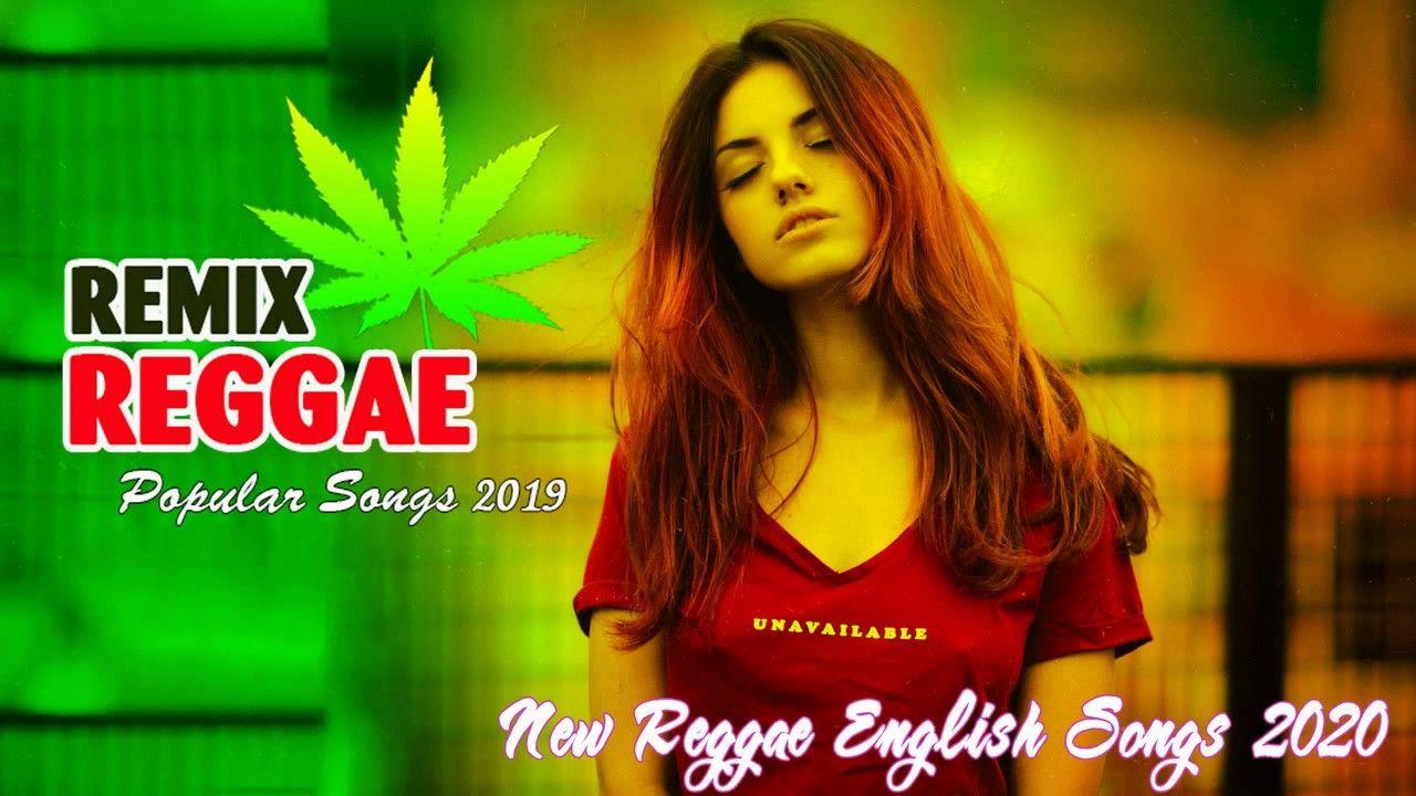 New Reggae English Songs 2020 Best Reggae Remix Popular
