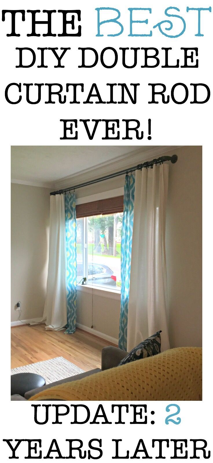 Best Diy Double Curtain Rod Ever 2 Years Later Double Rod Curtains Industrial Decor Diy Living Room Diy