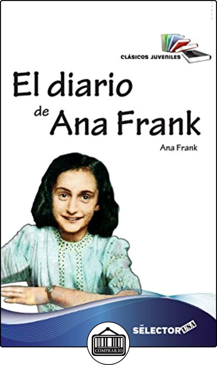 El Diario De Ana Frank De Anne Frank Libros Infantiles Y Juveniles De 0 A 3 Años El Diario De Ana Frank Ana Frank Anne Frank