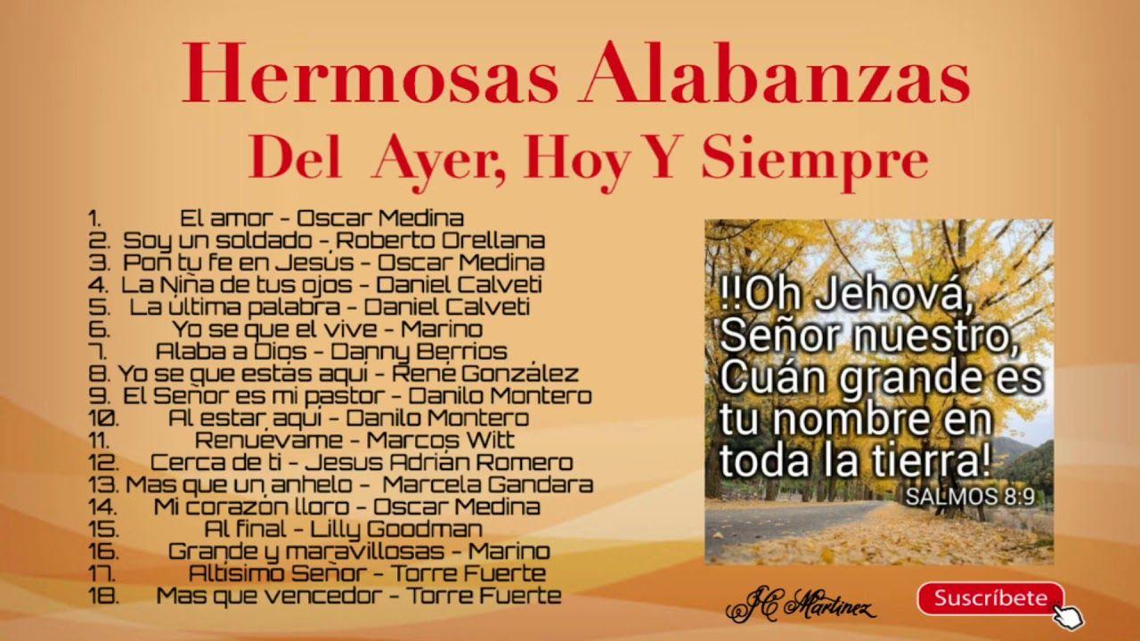Alabanzas Cristianas De Adoracion hermosas alabanzas del ayer, hoy y siempre | en adoración a